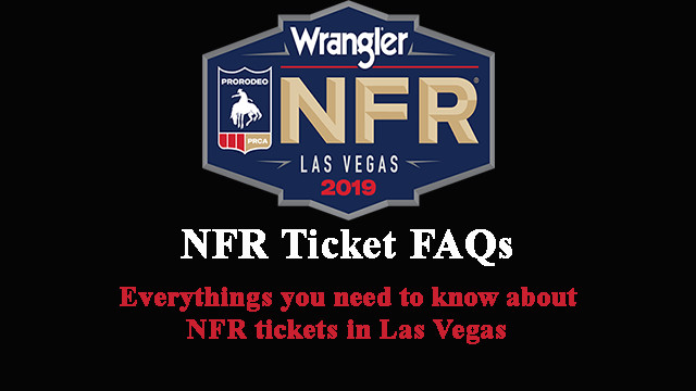 2019 NFR Ticket FAQs