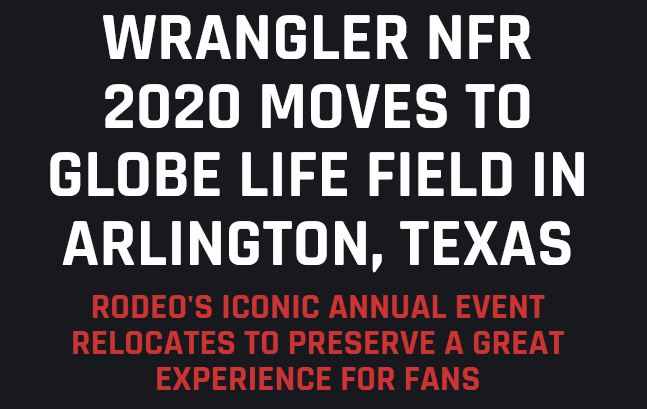 Wrangler NFR 2020 Moves to Globe Life Field in Arlington, Texas